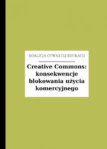 Creative Commons: konsekwencje blokowania użycia komercyjnego